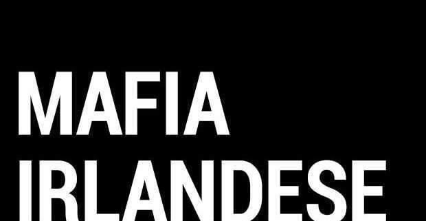 mafia irlandese