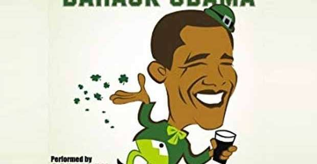 There's no one as Irish as Barack Obama