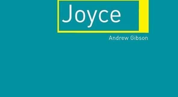James Joyce di Andrew Gibson