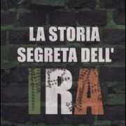 La storia segreta dell'IRA