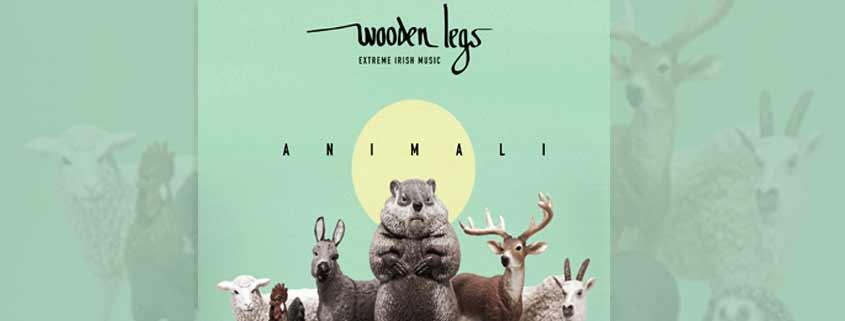 "Wooden Legs presenta ""Animali"""
